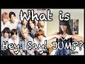 WHAT IS HEY! SAY! JUMP? (Eng subs)