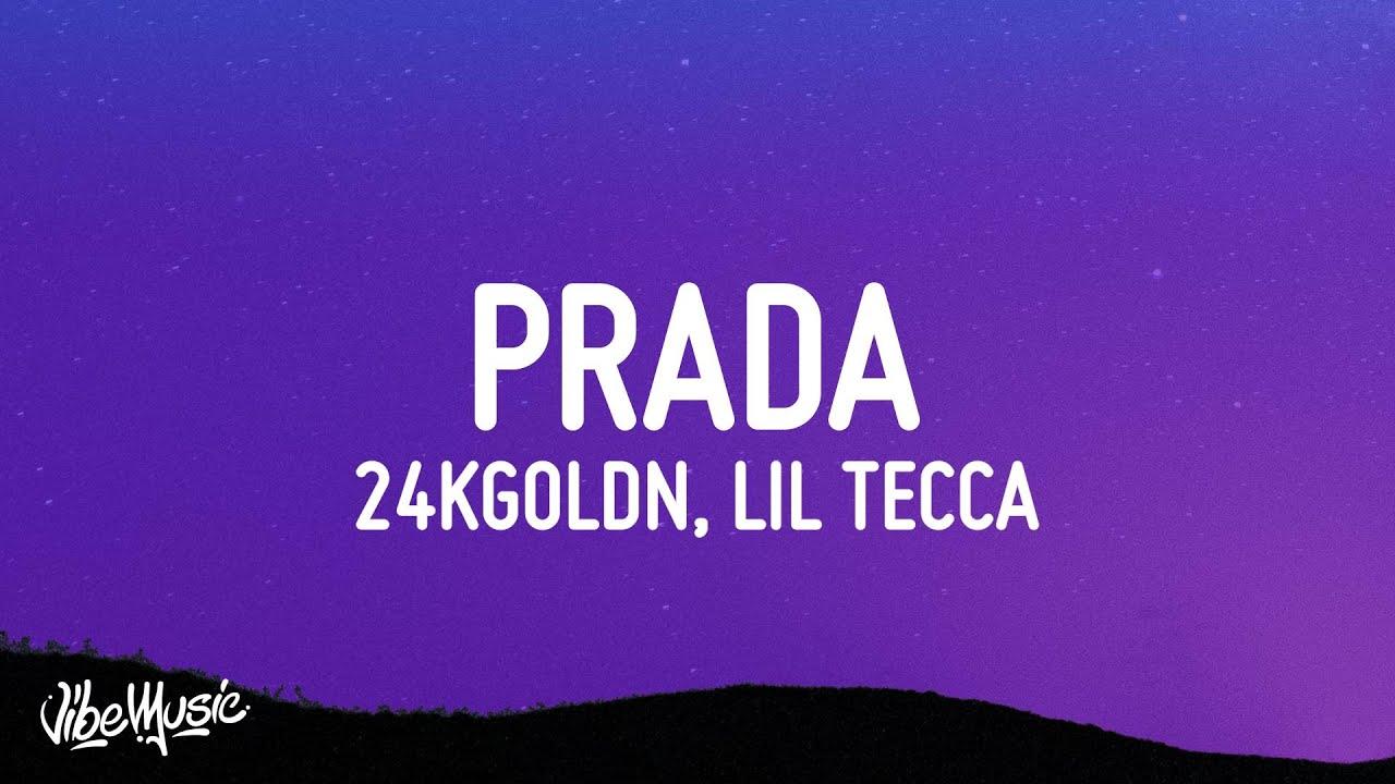 24kGoldn & Lil Tecca - Prada (Lyrics)