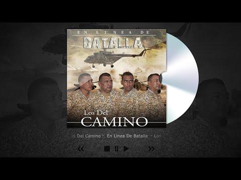 Los del camino En Linea de Batalla - Acabo con tó (Audio)