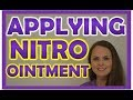 Nitropaste Ointment Application | Nitroglycerin Nitro Bid Medication Administration Nursing