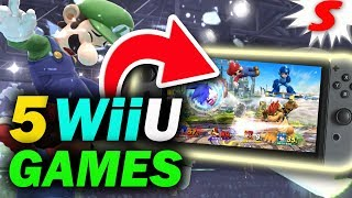 5 Wii U Games That Should Come to Nintendo Switch!
