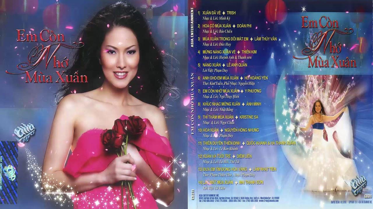 Asia CD311 – Em Còn Nhớ Mùa Xuân | Hồ Hoàng Yến – Nhạc Xuân Hải Ngoại Hay Nhất