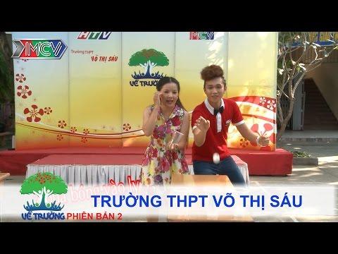 Trường THPT Võ Thị Sáu | VỀ TRƯỜNG | mùa 2 | Tập 73