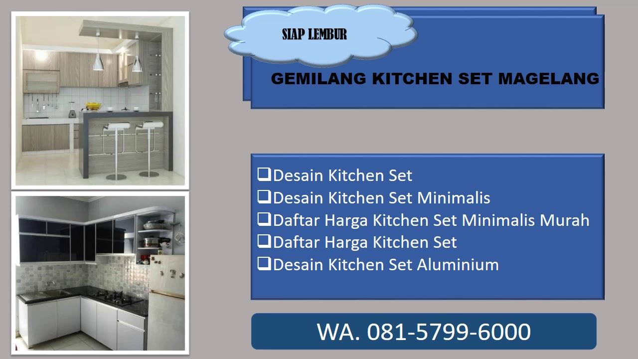 Free Desain Kitchen Set Magelang Wa 0857 1354 0030 Youtube