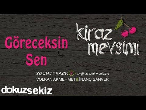 Göreceksin Sen - Volkan Akmehmet & İnanç Şanver (Cherry Season)  (Kiraz Mevsimi Soundtrack 2)