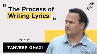 The Process of Writing Lyrics | Tanveer Ghazi | Diorama IFF