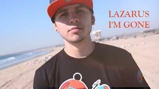 Christian Rap - Lazarus - I'm Gone [Unknown](@ChristianRapz)