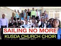 Sailing no More  - KUSDA Church Choir