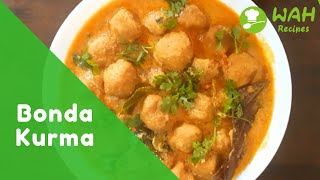 Tasty Bonda Kurma Recipe Cooking at Home