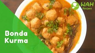 Tasty Bonda Kurma Recipe Cooking at Home