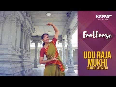 Udu Raja Mukhi(Dance Version) - Dhanyaa Sukesh - Footloose - Kappa TV
