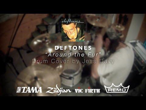 Deftones - Around the Fur (Drum Cover)