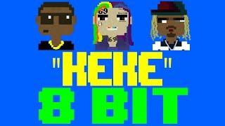 KEKE [8 Bit Tribute to 6ix9ine, Fetty Wap, Boogie Wit Da Hoodie] - 8 Bit Universe