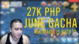 27K PHP JUNE GACHA [45K MAGIC IS BACK???]   Ragnarok Mobile SEA [EP13] - BANOOBS