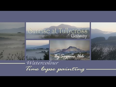 Sunrise at Tullycross – Watercolour painting (Time lapse)