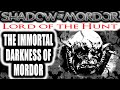 Middle Earth: Shadow of Mordor: Lord of the Hunt - THE IMMORTAL DARKNESS OF MORDOR
