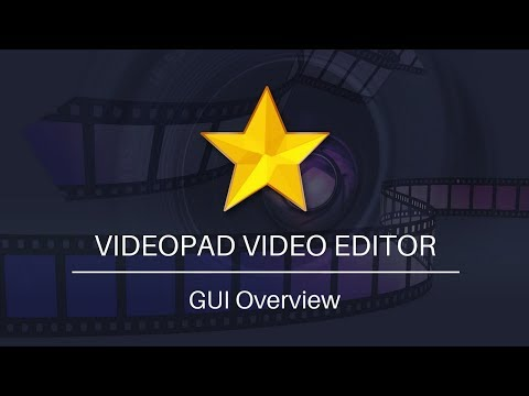VideoPad Video Editor Tutorial | GUI Overview