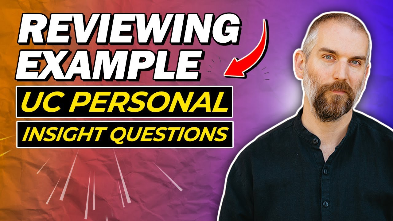 UC Personal Insight Question Examples