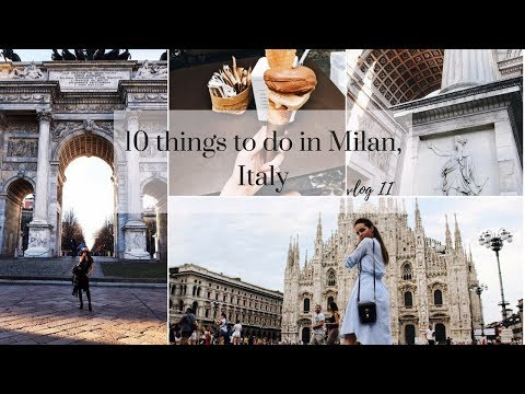 10 things to do in Milan | Milan, Italy Travel vlog 2