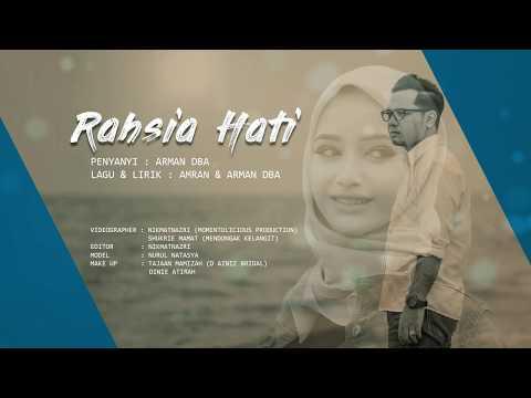 ARMAN DBA - RAHSIA HATI 2018