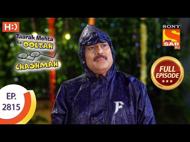 Taarak Mehta Ka Ooltah Chashmah - Ep 2815 - Full Episode - 10th September, 2019