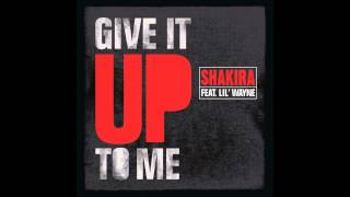 Shakira - Give It Up To Me (Audio)