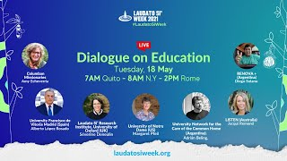 Laudato Si Dialogue on Education