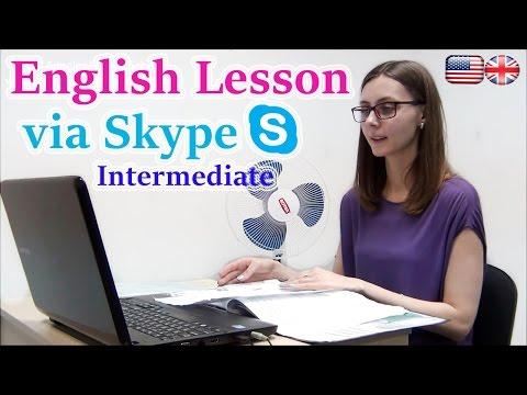 ENGLISH LESSON ON SKYPE INTERMEDIATE