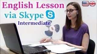 ENGLISH LESSON VIA SKYPE INTERMEDIATE