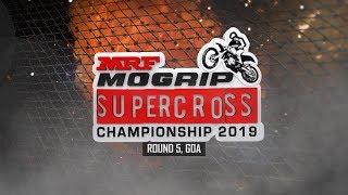 MRF MOGRIP SUPERCROSS CHAMPIONSHIP 2019 - ROUND 5, GOA