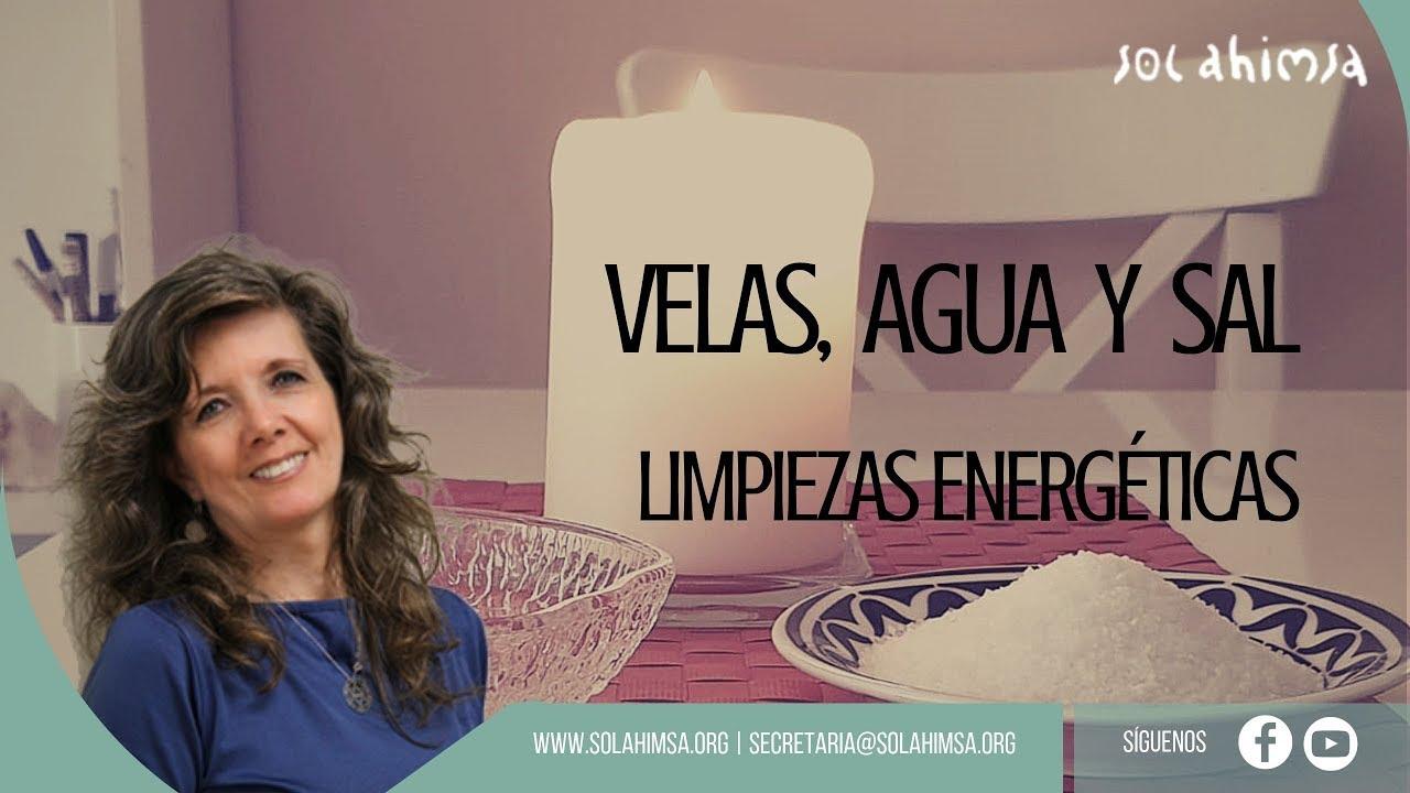 VELAS, AGUA Y SAL: Limpiezas Energéticas - YouTube