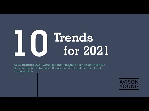 10 Trends for 2021: Presentation, Nick Axford, Principal, Global Director of Research, Avison Young