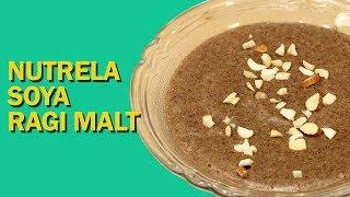 Nutrela Soya Ragi Malt   Ragi Flour Recipe   रागी माल्ट   Ragi porridge   Food Tak