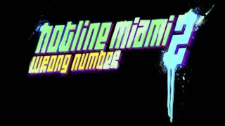 Hotline Miami 2 OST - Blizzard