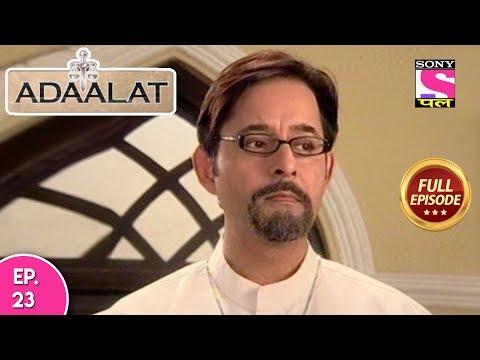 Adaalat - Full Episode 23 - 22nd January, 2018 thumbnail