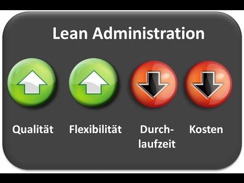 Lean Administration -  - Effizienter und Effektiver in den verwaltenden Unternehmensbereichen