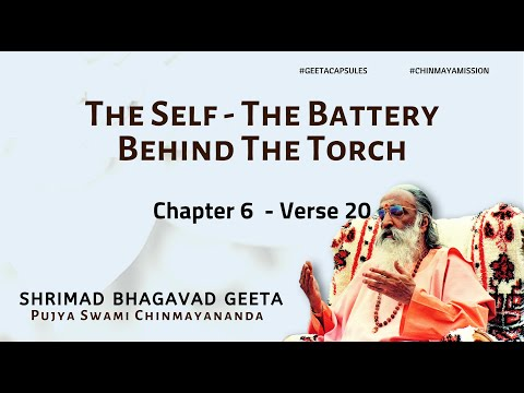 Beyond Intellect - Torch and Battery  (Chapter 6 Verse 20 )