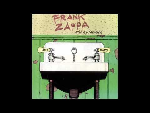 Frank Zappa - Waka/Jawaka (Full Album)
