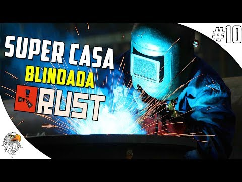 RUST DOS PIRATAS - SUPER CASA BLINDADA #10