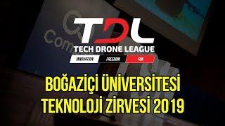 Tech Drone League - Boğaziçi Üniversitesi Teknoloji Zirvesi 2019