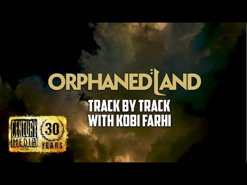 ORPHANED LAND - Unsung Prophets And Dead Messiahs (Track By Track)