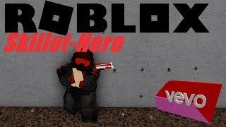 Skillet- Hero| Arsenal Montage- Roblox Vevo