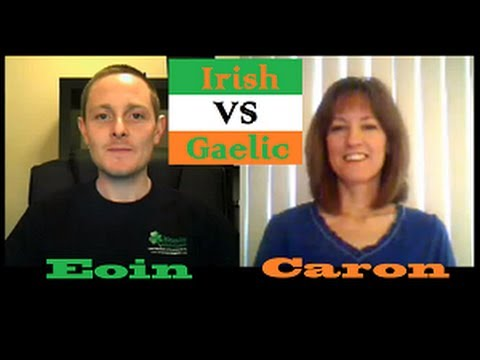 Eoin and Caron chat about Irish vs Gaelic