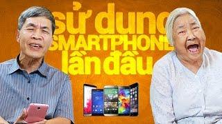 Trong Trắng 13: Lần đầu sử dụng Smartphones...
