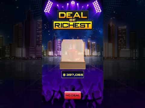 Deal To Be Richest