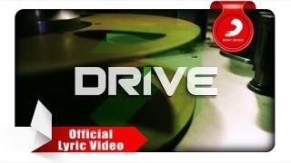 DRIVE - Mungkin Dia Lelah (Lyric Video)