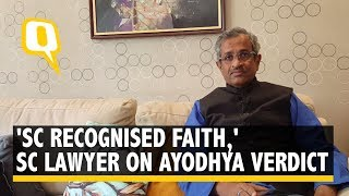 Ayodhya Verdict: SC Lawyer Sanjay Hegde Says, 'Obvious SC Recognised Faith' | The Quint