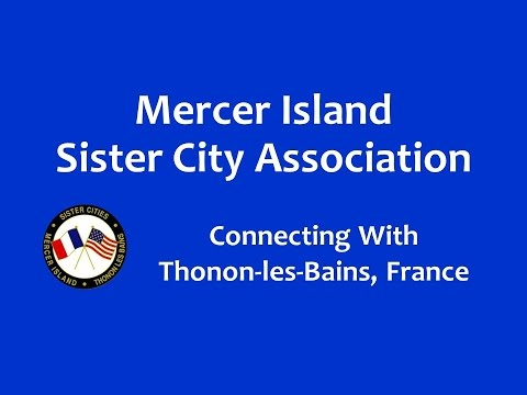 Mercer Island Sister City Association connecting with Thonon-les-Bains, France