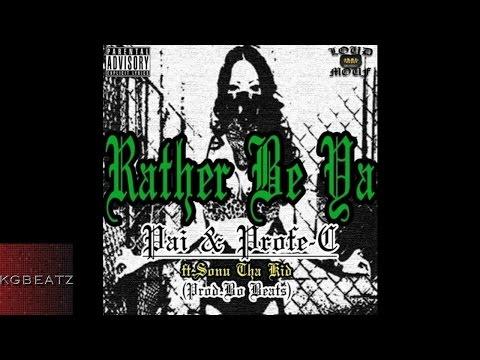 Pai x Profe-C ft. Sonu Tha Kid - Rather Be Ya [Prod. By Bo Beats] [New 2015]