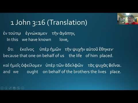 3.16 First John 3:16 (Greek) from YouTube · Duration:  7 minutes 24 seconds